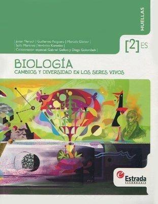 biologia 2 - cambios y diversidad - huellas - estrada