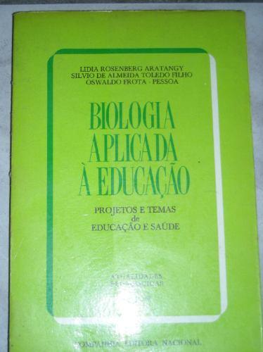 biologia aplicada á educação-lidia rosenberg ano 1975