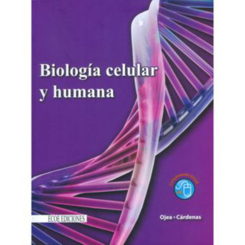 biología celular y humana - nora ojea, rocío cárdenas romero