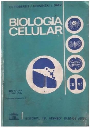 biología celular y molecular - de robertis - octava edición