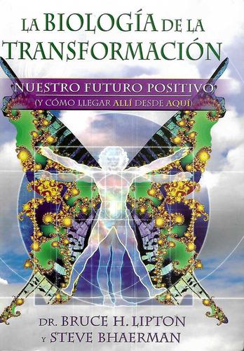 biologia de la transformacion (bruce lipton/ bhaerman)