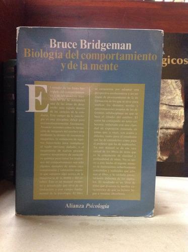 biología del comportamiento y de la mente. bruce bridgeman.