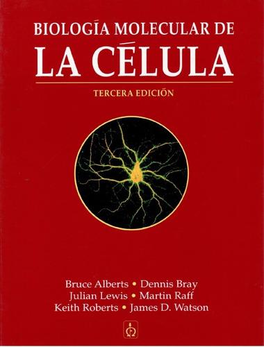 biologia molecular de la celula alberts 3 ed pdf + regalo