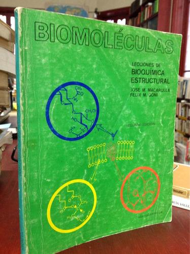 biomoleculas, lecciones de bioquímica estructural. macarulla