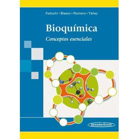 Bioquímica, Conceptos Esenciales - Feduchi
