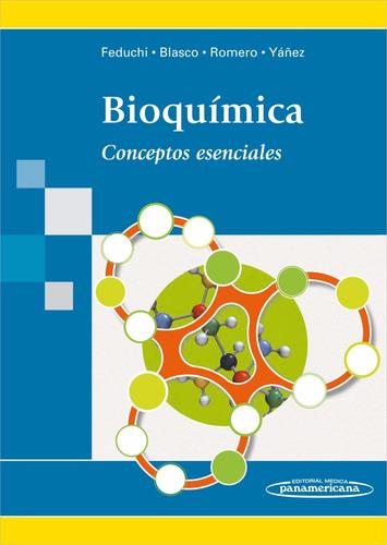 bioquimica conceptos esenciales feduchi