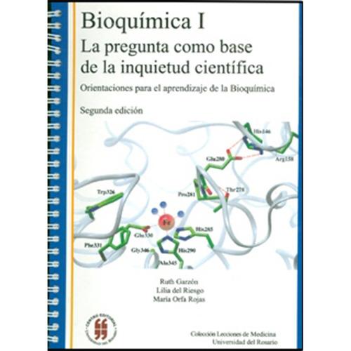 bioquímica i. la pregunta como base de la inquietud científi