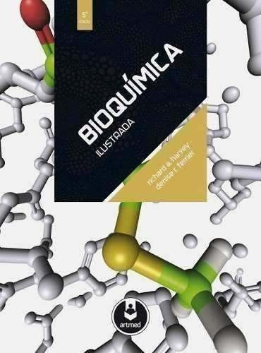 bioquímica ilustrada harvey 5ª edição