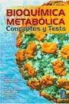 bioquímica metabólica : conceptos y tests(libro )