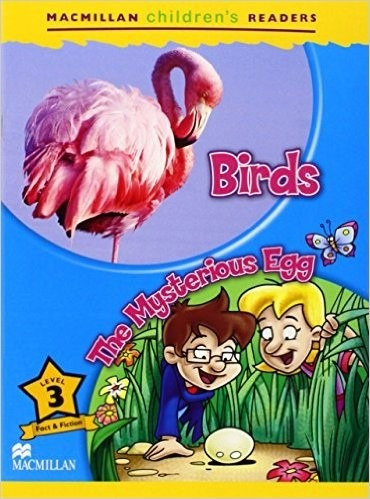 birds / the mysterious egg - macmillan childrens readers l 3