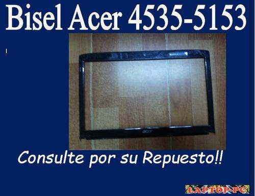 bisel acer 4535-5153