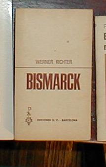 bismarck - werner richter - ediciones g. p. barcelona