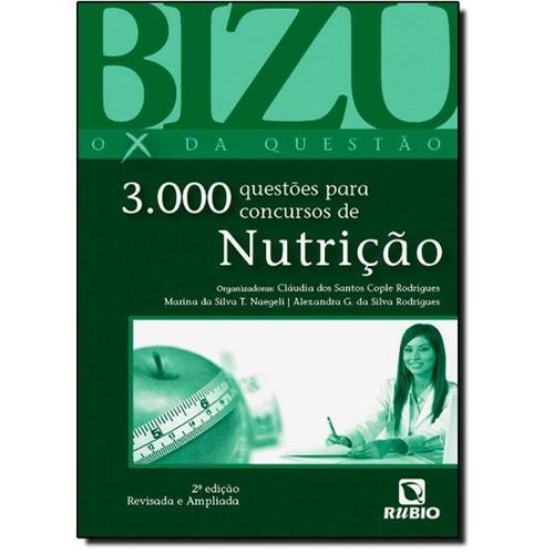 bizu de nutrição: 3000 questões para concursos de nutrição