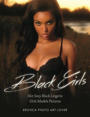 Hot black girls in sexy lingerie