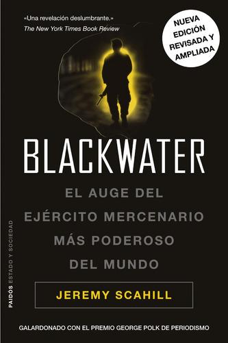 blackwater - tapa dura, jeremy scahill, paidós