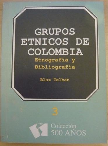 blaz telban - grupos étnicos de colombia