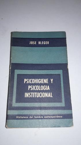 bleger - psicohigiene y psicología institucional - paidós