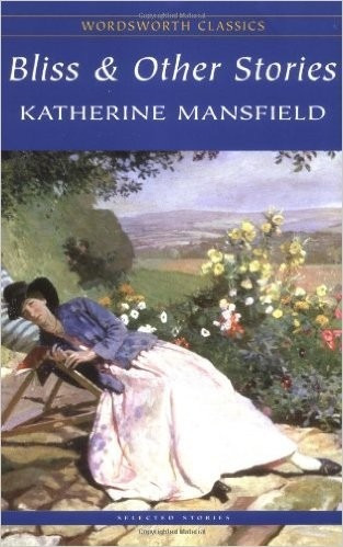 bliss & other stories - katherine mansfield - wordsworth