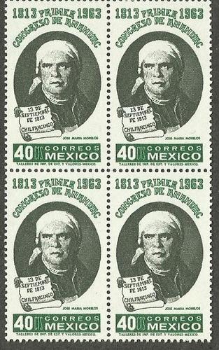 block de 4  morelos congreso de anhauac 1813 -1963 nueva vbf