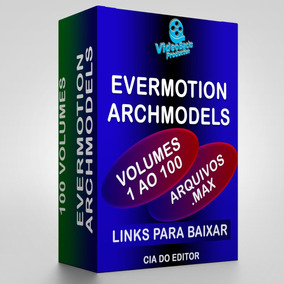 Blocos 3d Evermotion Archmodels Vol  1 Ao 100 3d Max