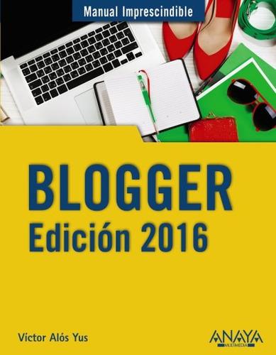 blogger(libro diseño páginas web. otros)