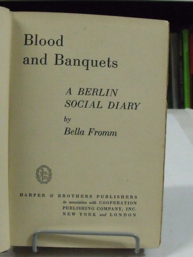 blood and banquets a berlin social diary - bella fromm
