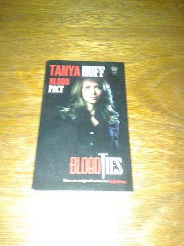 blood pact - blood ties - tanya huff - livro novo
