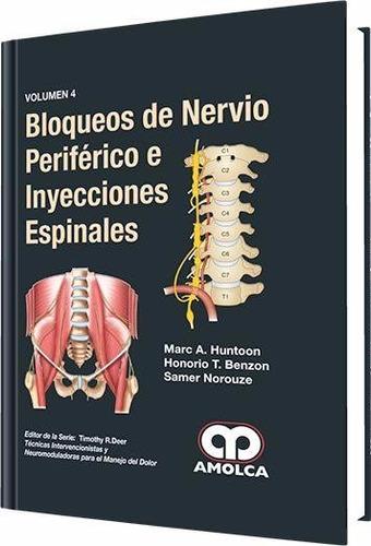 bloqueos de nervio periférico inyecciones espinales / amolca
