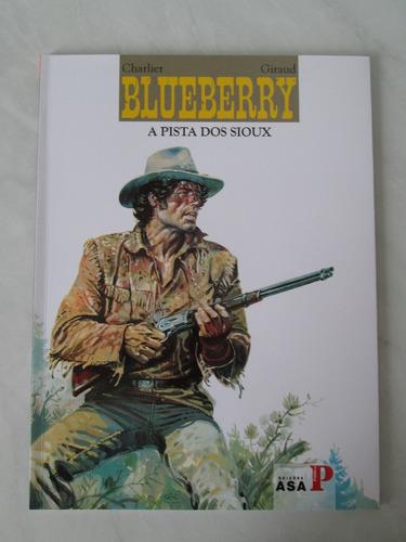 blueberry - a pista dos sioux - asa público - 2008