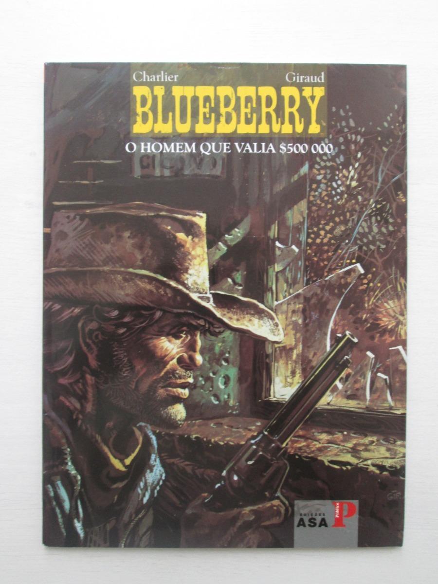 6b75872744b1e Blueberry - O Homem Que Valia  500.000 - Asa Público - 2008 - R  90 ...