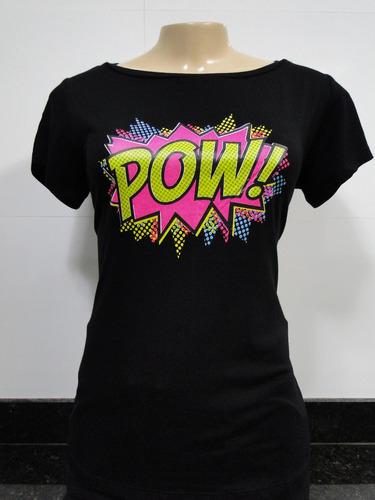 blusa feminina t shirt com estampa   pow!