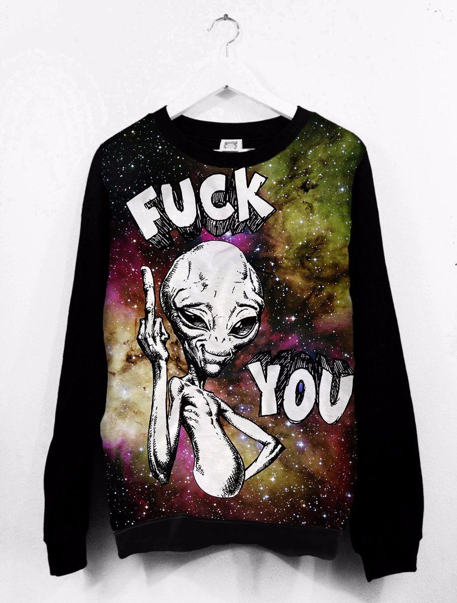 blusa moletom canoa feminina tumblr alien fuck you galáxia - r$ 121