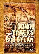 bob dylan down the tracks dvd