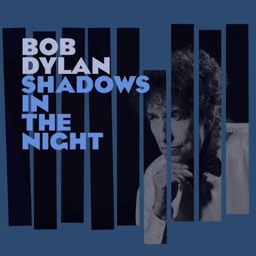 bob dylan shadows in the night disco cd con 10 canciones