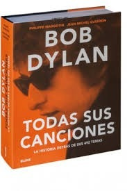 bob dylan. todas sus canciones - margotin, phillippe