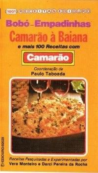 bobó empadinhas camarão à baiana e mais 100 receitas camarão
