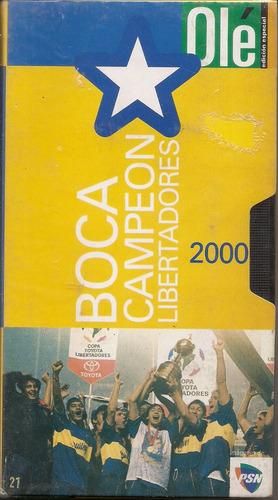 boca juniors - campeón copa libertadores 2000 (video vhs)