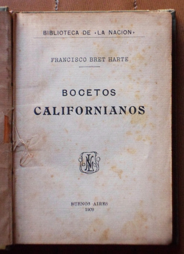 bocetos californianos / bret harte (biblioteca de la nación)