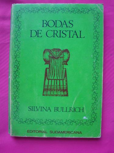 bodas de cristal - silvina bullrich - editorial sudamericana
