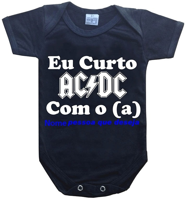 Body Bebê Rock Eu Curto Ac dc Com O (a)  Nome Da Pessoa - R  39 7cddba7c790