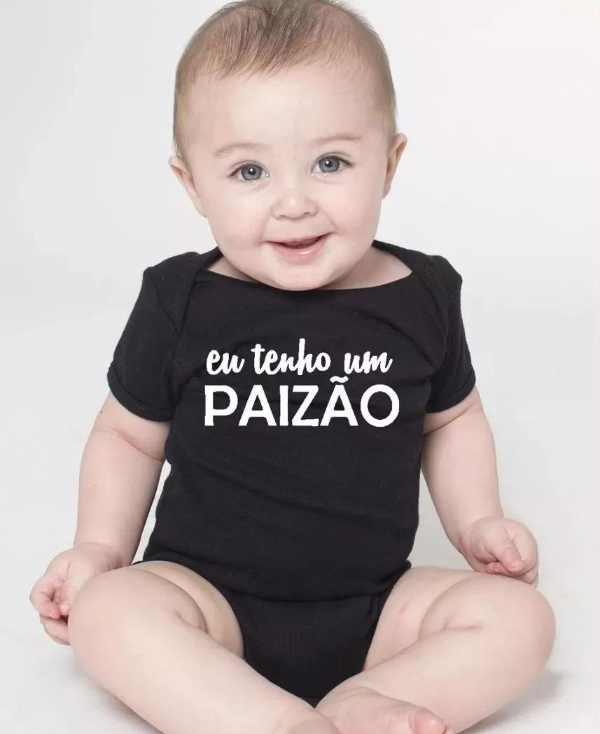 Body Bebe Paizão Pai Bebe Recem Nascido Frases Roupinhas