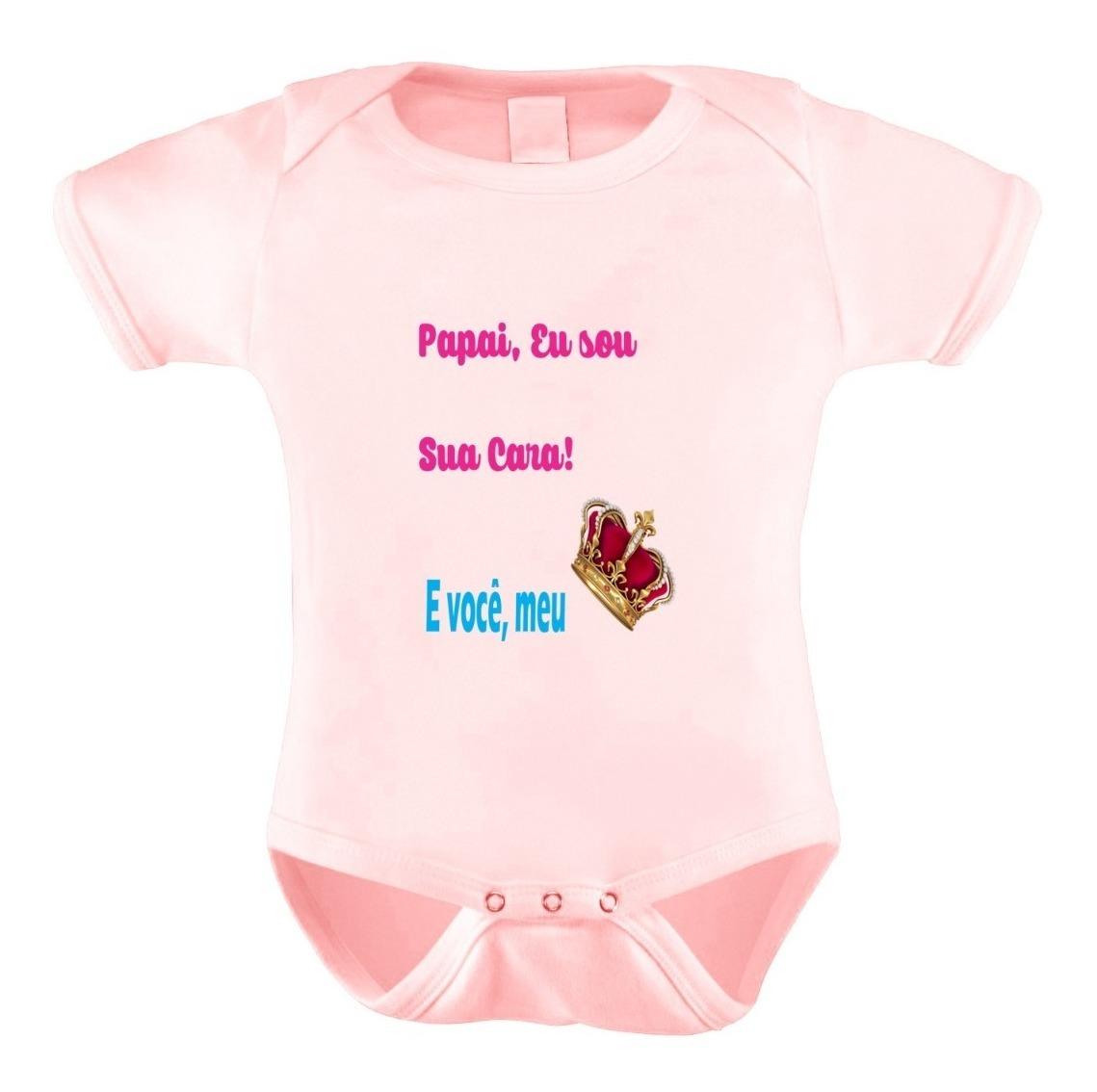 Body Bori Bebê Personalizado Frases Pai Coroa Filha Cara