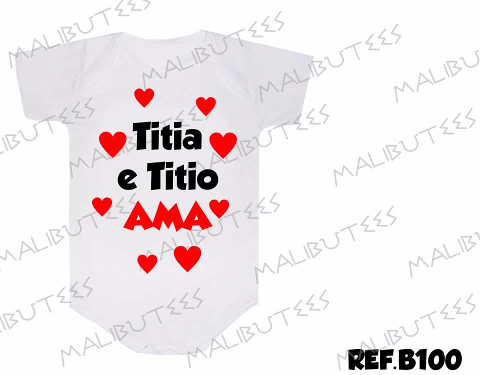 Body Dinda, Tia, Bebê, Mamãe, Papai, Frases. Titia Babona