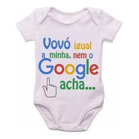 Body Infantil Roupa Bebê Nenê Vovó Igual A Minha Nem Google