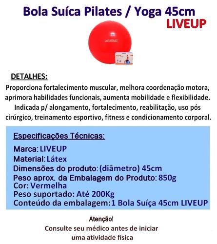 Bola Suíça Pilates 45 Cm Liveup Antiestouro Yoga Fitness - R  40 ed75d9344e7ee