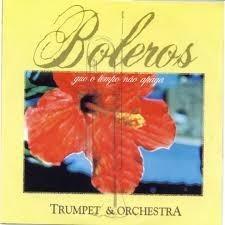 boleros trumpet e orquestra