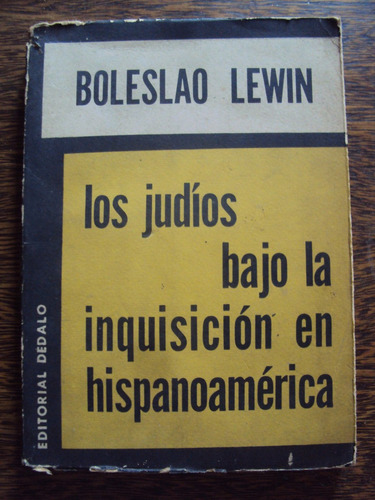 boleslao lewin los judios bajo la inquisición hispanoamerica