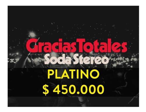 boletas platino gracias totales soda estereo