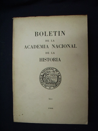 boletín de la academia nacional de la historia - 1968