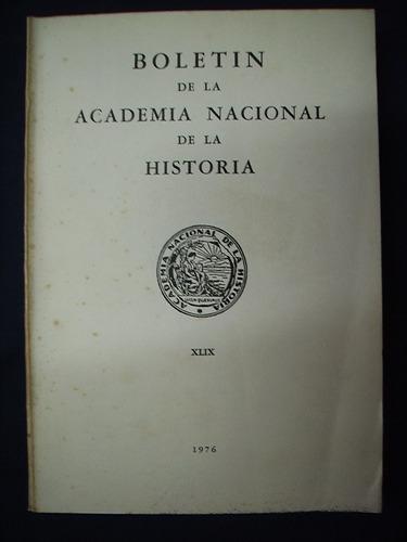 boletín de la academia nacional de la historia - 1976